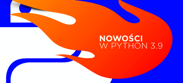 Co nowego w Pythonie 3.9