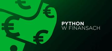 Zastosowanie Pythona w finansach