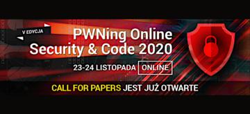 PWNing Online Security&Code 2020 – ZOSTAŃ PRELEGENTEM!