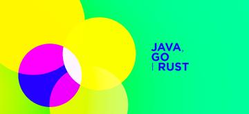 Porównanie Javy, Go i Rusta