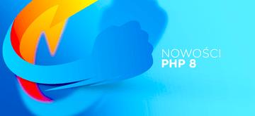 Rewolucyjne funkcje w nadchodzącym PHP 8