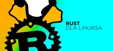 Możliwa obsługa kodu Rust w jądrze Linuxa