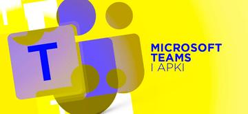 Nowe możliwości integracji w Microsoft Teams dla programistów