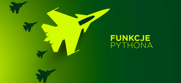 Nietypowe, ale przydatne funkcje Pythona