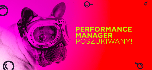 Performance Manager poszukiwany.