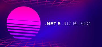 Co nowego w .NET 5