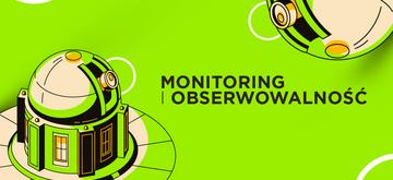 Ciągły monitoring i obserwowalność w CI/CD