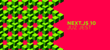 Co nowego w Next.js 10