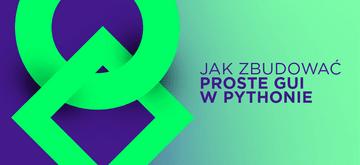 Proste GUI w Pythonie z PyQt5