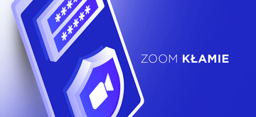 Zoom wcale nie szyfrował połączeń metodą end-to-end