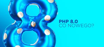 Jeszcze więcej nowości w PHP 8.0