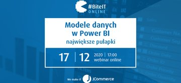 BiteIT #64: Modele danych w Power BI – największe pułapki