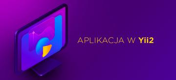 Aplikacja w Yii2 z użyciem Active Record w PHP