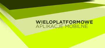 Technologie do budowy wieloplatformowych aplikacji mobilnych