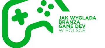 Realia branży game dev w Polsce w 2021 roku
