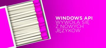 Windows API otwiera się na kolejne języki programowania