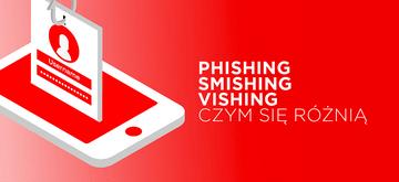 Phishing, smishing, vishing – jak się w tym połapać?