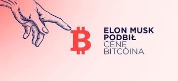 Elon Musk doprowadził do wzrostu ceny Bitcoina