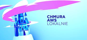 LocalStack – chmura AWS lokalnie