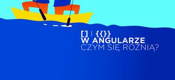 Czym naprawdę różnią się [] i {{}} w Angularze