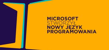Microsoft stworzył kolejny język programowania - Power Fx