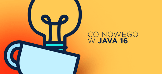 Java 16 - co nowego?