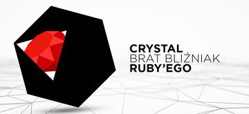 Poznaj Crystal - brata bliźniaka Ruby'ego