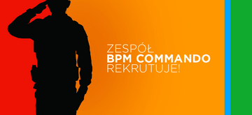 BPM Commando: co robimy i co cenimy w swojej pracy?