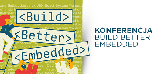 BUILD BETTER EMBEDDED conference