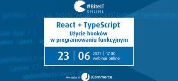 BiteIT #69: React + TypeScript. Hooki w programowaniu funkcyjnym