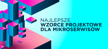 Node.js - najlepsze wzorce projektowe do tworzenia mikroserwisów