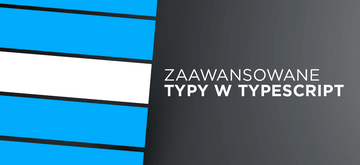Zaawansowane typy w TypeScript