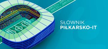 Słownik Piłkarsko - IT-owski