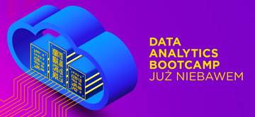 Nie przegap IT Bootcamp — Data Analytics in the Cloud!