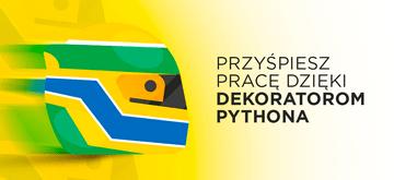 Dekoratory w Pythonie - czemu warto z nich korzystać