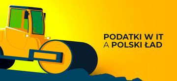 Nowy Polski Ład a zasady opodatkowania
