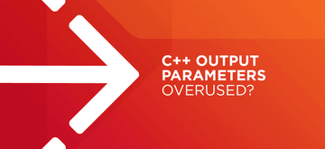 Revisiting output parameters usefulness (in C++)