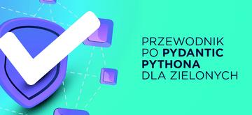 Przewodnik dla początkujących po Pydantic Pythona