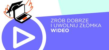 Zrób dobrze i uwolnij złomka - wideo